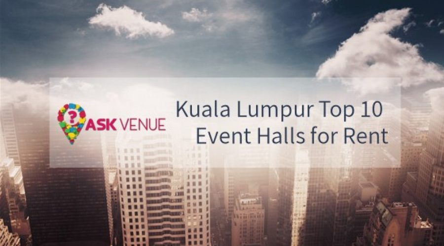 Kuala Lumpur Top 10 Event Halls for Rent